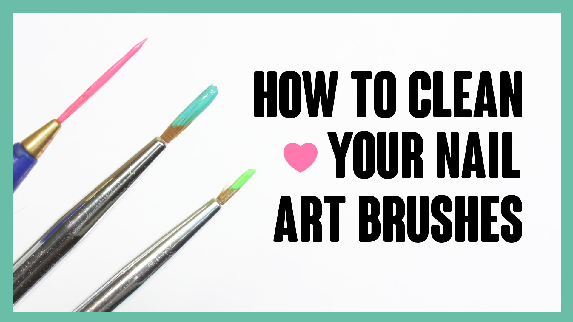 Learn Some Helpful And Easy Tips To Clean Your Nail Art Brushes