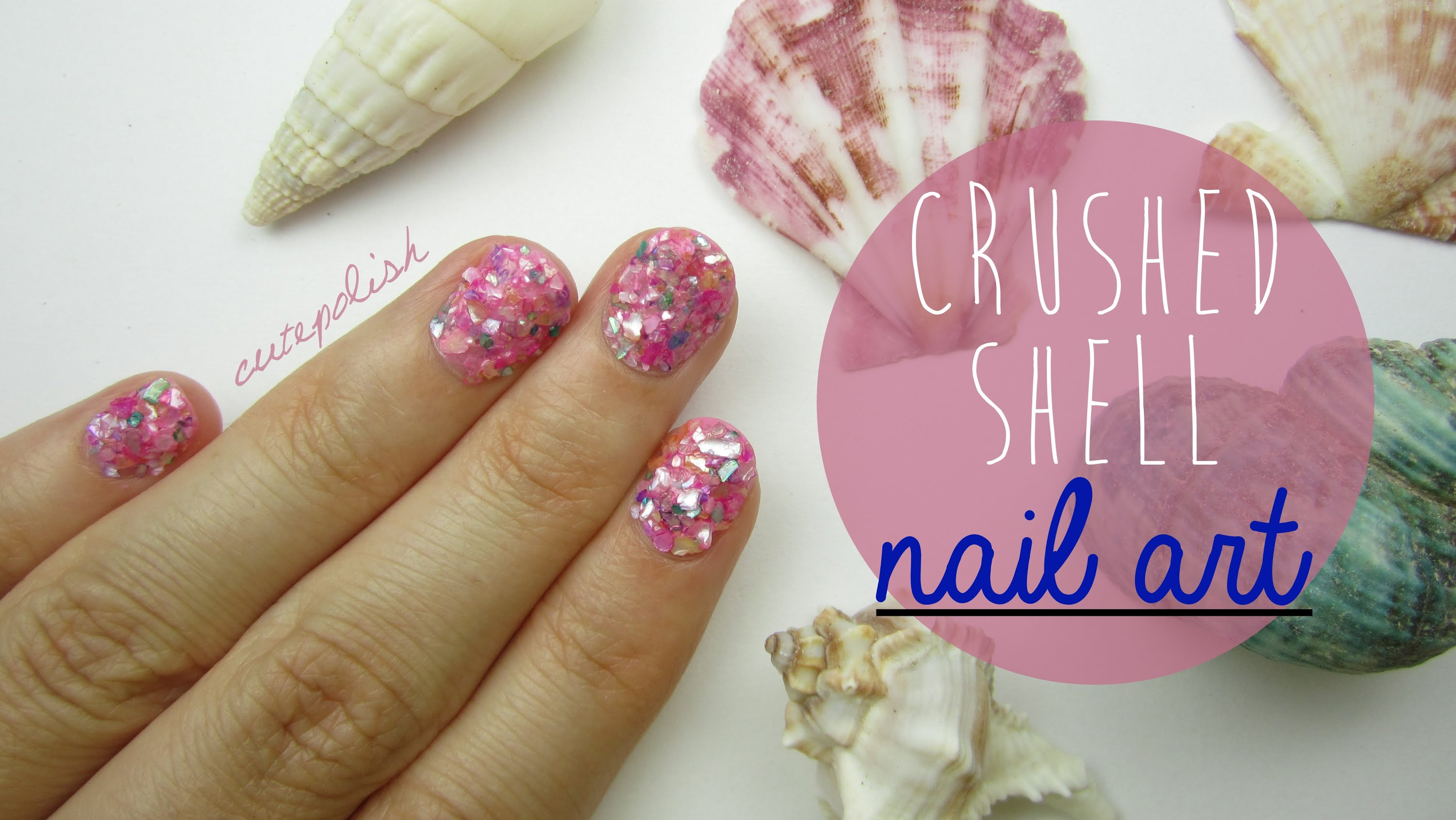 Learn How To Create This Awesome New Nail Art Trend Know As The Crushed Shell Mani